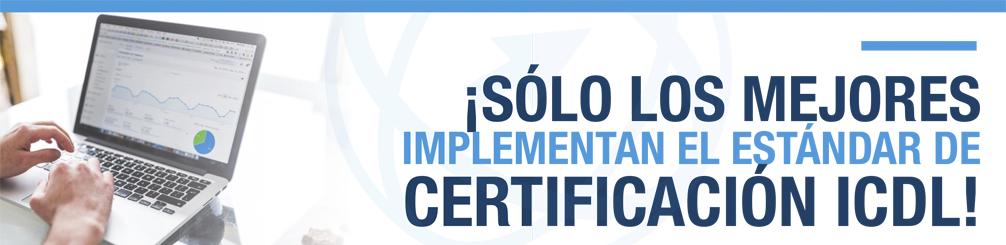 Incluye la Certificación ICDL dentro de tu plan tecnológico 2018